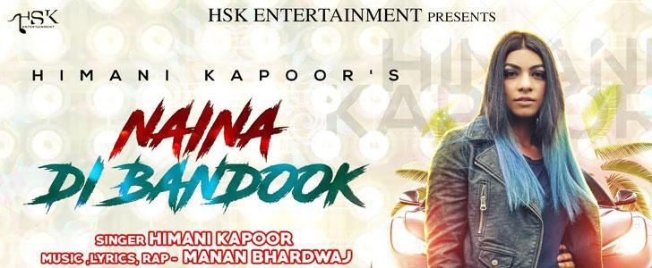 Naina Di Bandook lyrics by Himani Kapoor, Manan Bhardwaj