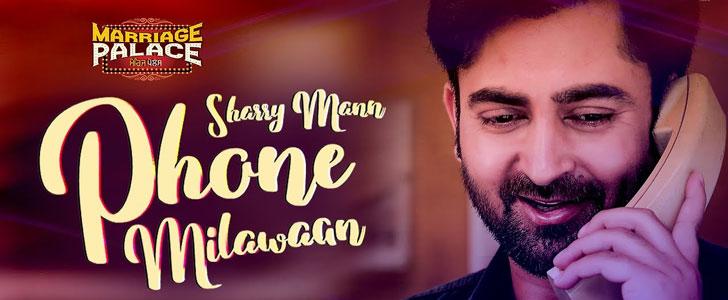 Phone Milawaan lyrics by Sharry Mann