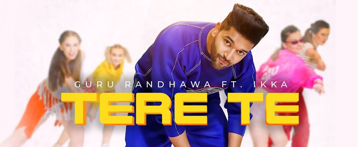 Tere Te lyrics by Guru Randhawa