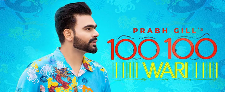 100 100 Wari lyrics by Prabh Gill