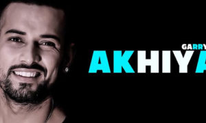 Akhiyan Lyrics by Garry Sandhu