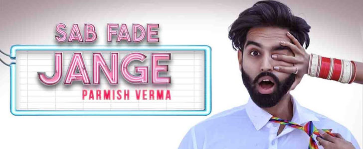 Sab Fade Jange lyrics by Parmish Verma