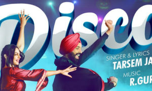 Disco Lyrics by Tarsem Jassar