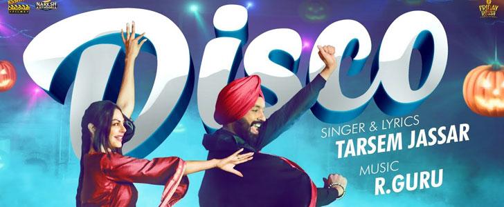 Disco lyrics by Tarsem Jassar