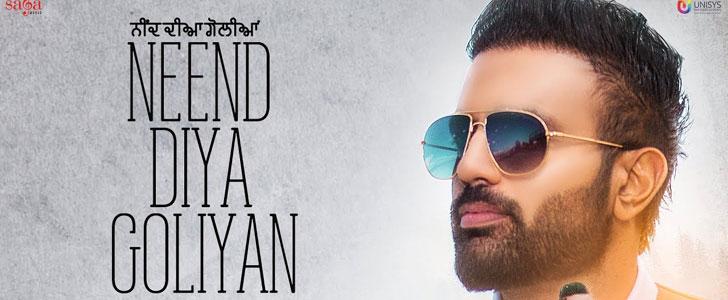 Neend Diya Goliyan lyrics by Gagan Kokri