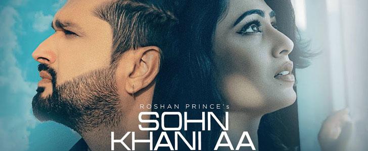 Sohn Khani Aa lyrics by Roshan Prince