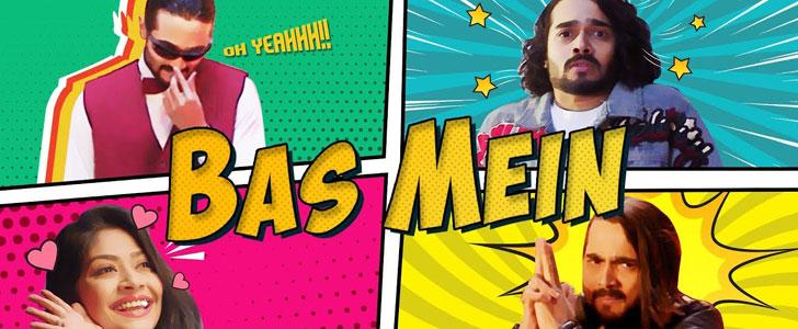 Bas Mein lyrics by Bhuvan Bam