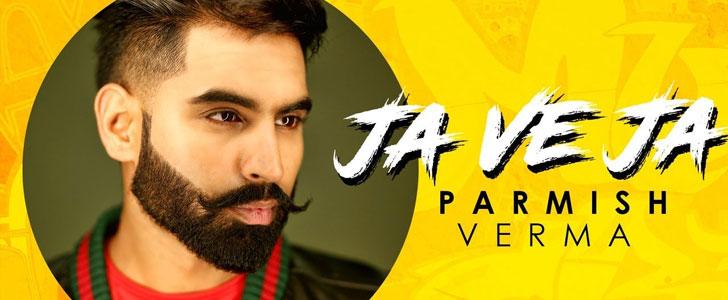 Ja Ve Ja lyrics by Parmish Verma