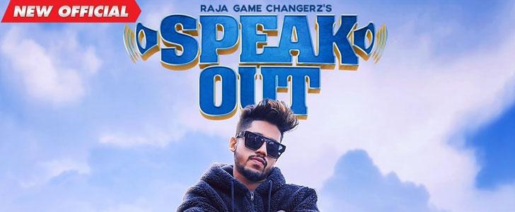 Speak Out lyrics by Raja Game Changerz