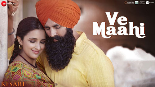 Ve Maahi lyrics from Kesari
