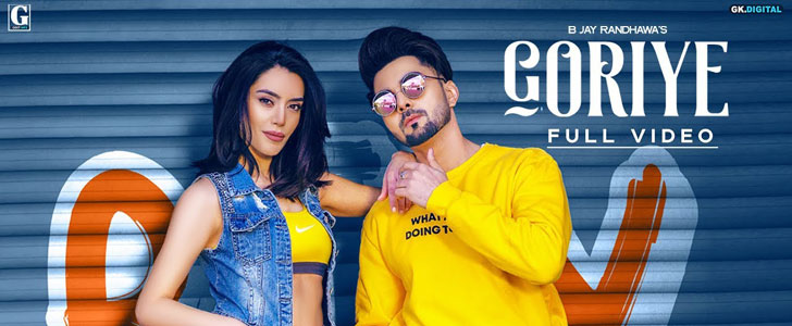 Goriye lyrics by B Jay Randhawa