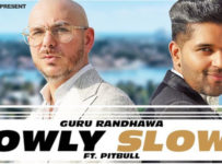 Slowly Slowly Lyrics by Guru Randhawa