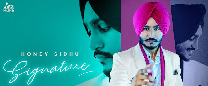 Signature lyrics by Honey Sidhu