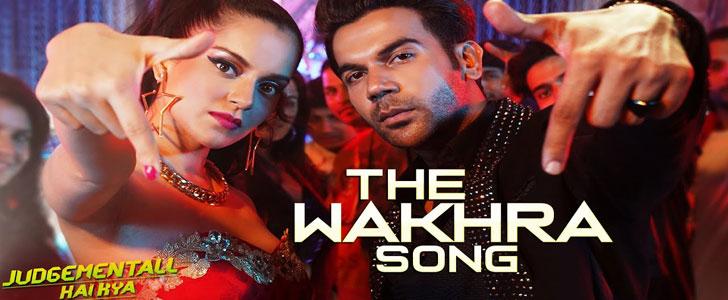 The Wakhra Song Lyrics - Kangana Ranaut
