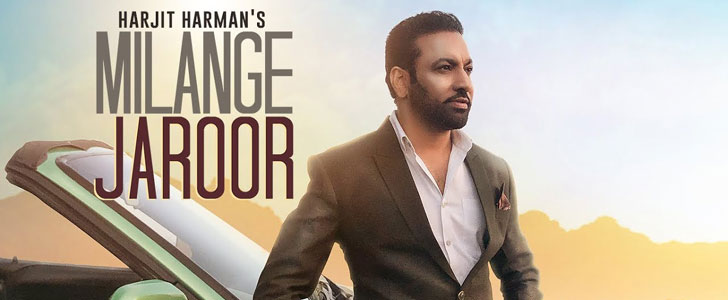 Milange Jaroor lyrics by Harjit Harman