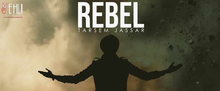 Rebel lyrics by Tarsem Jassar