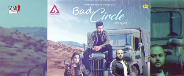 Bad Circle lyrics by Gurvinder Brar