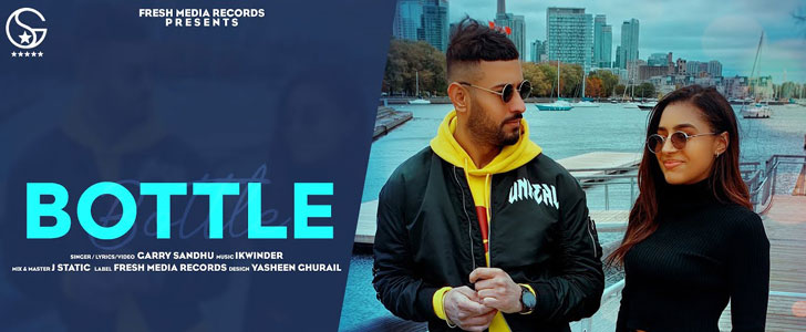 Bottle lyrics by Garry Sandhu