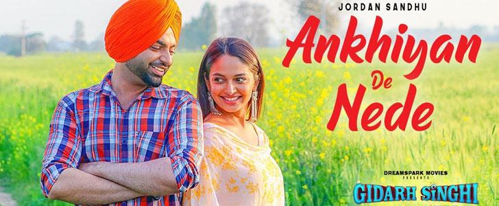 Ankhiyan De Nede lyrics by Jordan Sandhu