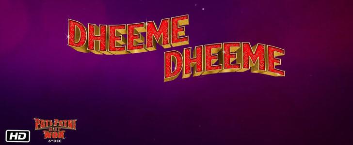 Dheeme Dheeme lyrics from Pati Patni Aur Woh