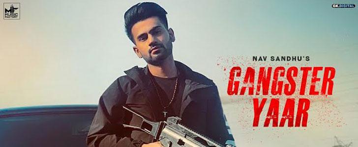 Gangster Yaar lyrics by Nav Sandhu