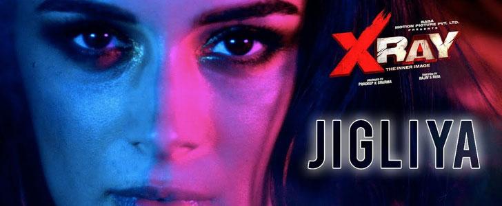 Jigliya lyrics from X Ray