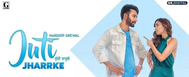 Juti Jharrke lyrics by Hardeep Grewal, Afsana Khan