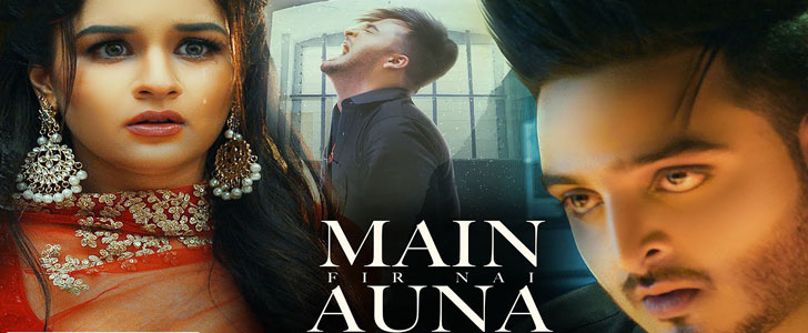 Main Fir Nai Auna lyrics by Nick Nannu