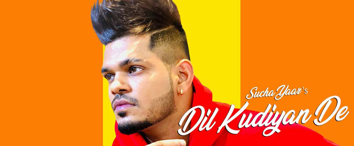 Dil Kudiyan De lyrics by Sucha Yaar