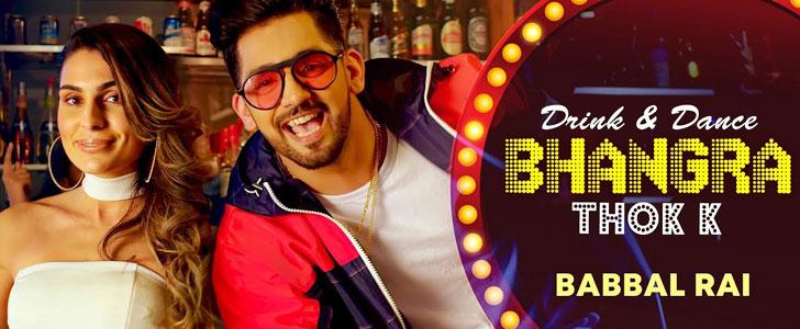 Drink N Dance Bhangra Thok Ke lyrics by Babbal Rai