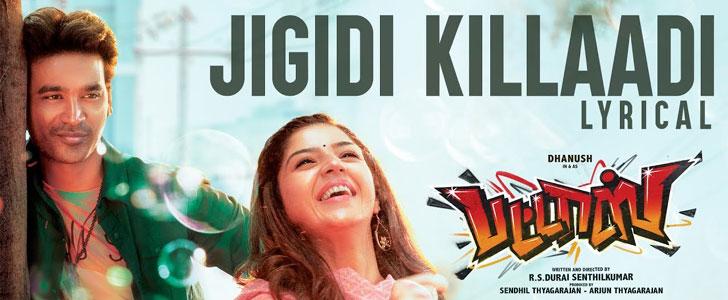 Jigidi Killaadi lyrics from Pattas