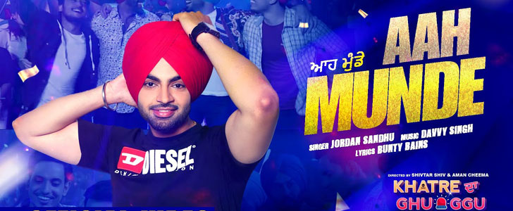 Aah Munde lyrics by Jordan Sandhu