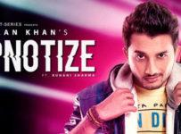 Hypnotize Lyrics by Ishaan Khan