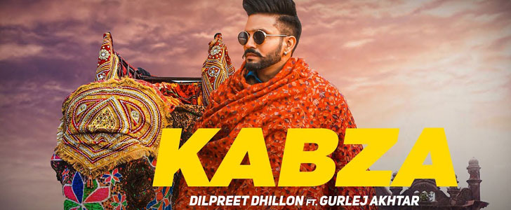 Kabza lyrics by Dilpreet Dhillon