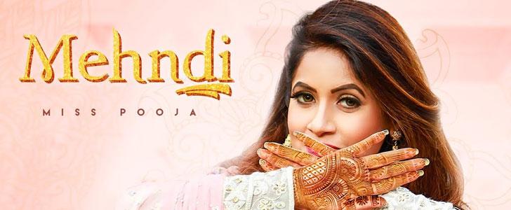 Mehndi lyrics by Miss Pooja