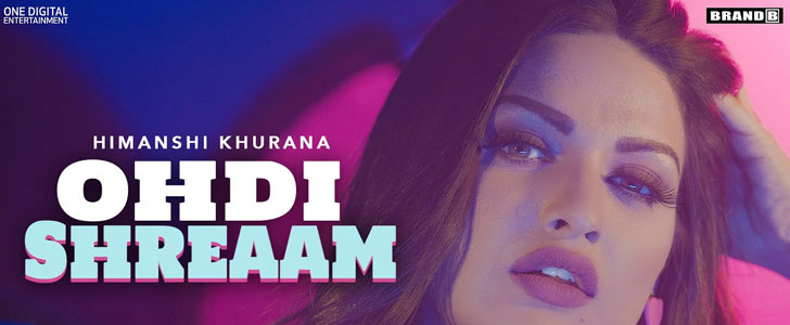 Ohdi Shreaam lyrics by Himanshi Khurana