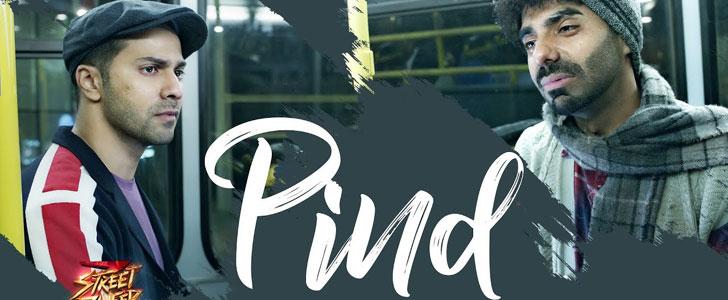 Pind lyrics from Street Dancer 3D