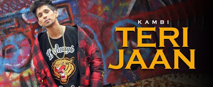 Teri Jaan lyrics by Kambi Rajpuria