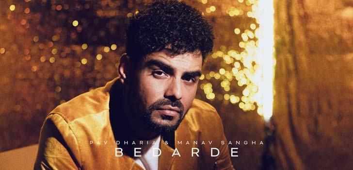 Bedarde Lyrics by Pav Dharia