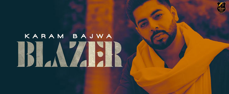 BLAZER LYRICS – KARAM BAJWA