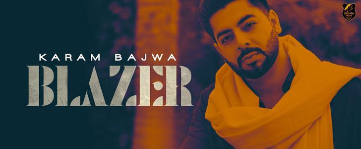 Blazer Lyrics by Karam Bajwa