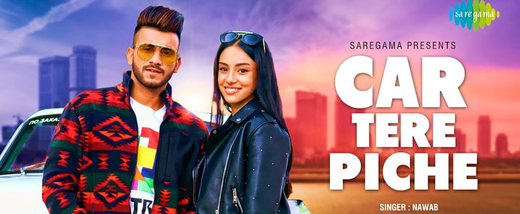 Car Tere Piche lyrics by Nawab