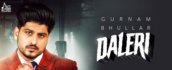 Daleri lyrics by Gurnam Bhullar