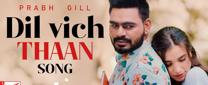 Dil Vich Thaan lyrics by Prabh Gill