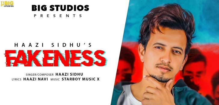 Fakeness Lyrics by Haazi Sidhu