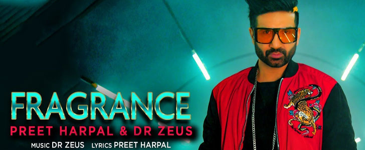 Fragrance lyrics by Preet Harpal