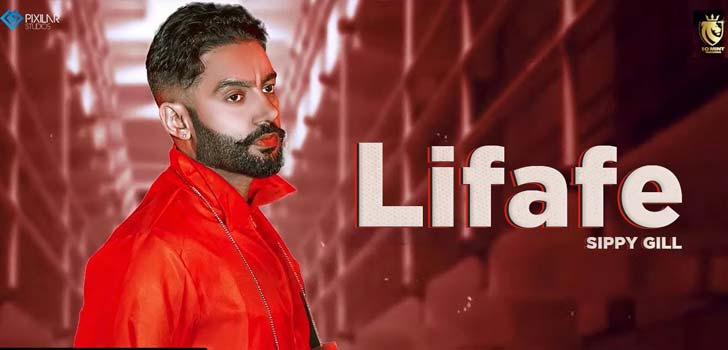Lifafe Lyrics by Sippy Gill