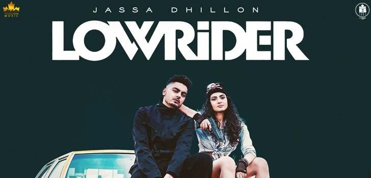 Low Rider Lyrics by Jassa Dhillon