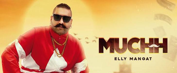 Muchh Lyrics by Elly Mangat