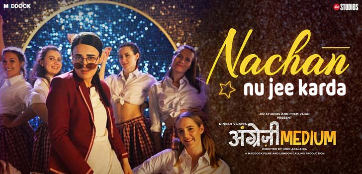 Nachan Nu Jee Karda Lyrics from Angrezi Medium
